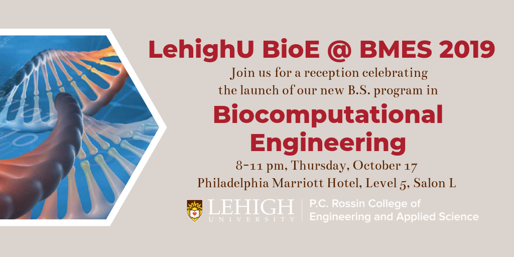 Lehigh BioE at BMES